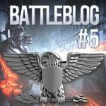 battleblog-teil-fuenf