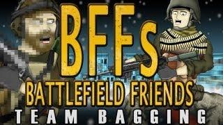 Battlefield Frieds Team Bagging