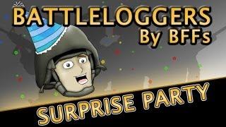 Battleloggers - Surprise Party - Series Premiere