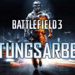Am 29. Mai 2013 erneut lange Battlefield 3 Wartungsarbeiten