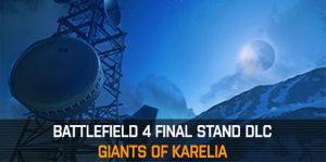 bf4 final stand giants of karelia 300x149 Battlefield 4 Final Stand   Traileranalyse: Maps, Dogtags, Fahrzeuge und Gadgets