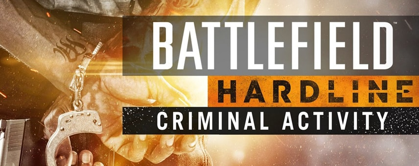 Battlefield-Hardline-Criminal-Activity-teaser