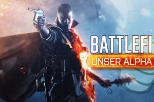 Battlefield 1 Closed Alpha