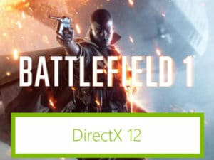 DirectX 12 in Battlefield 1