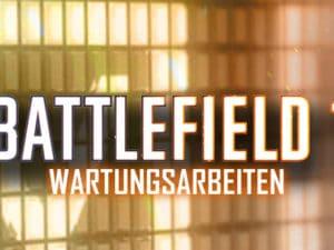 Wartungsarbeiten und Update für Battlefield 1
