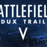 """Battlefield V """"Redux"""" Trailer"""