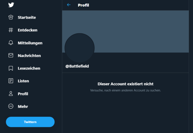 Dieser Account existiert nicht. Der Offizielle Battlefield Twitter Kanal wurde gelöscht.