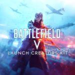 Offizielles Battlefield V Launch Creators Kit zum herunterladen
